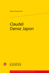 Michel Wasserman, Claudel Danse Japon