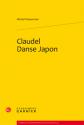 Michel Wasserman, Claudel Danse Japon