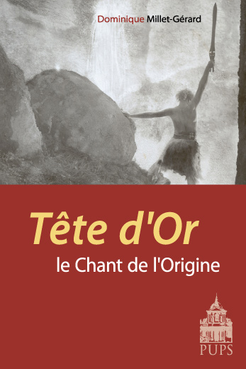Tete d Or Le chant de l origine