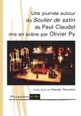 Une journée autour du Soulier de Satin de Paul Claudel